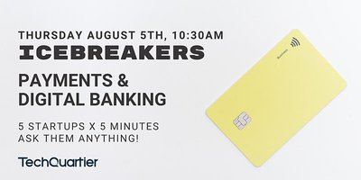 Icebreakers #14 - Payments & Digital Banking